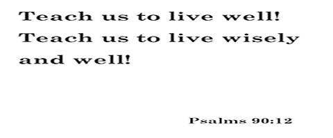 teach us to live well-1