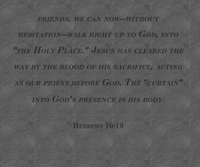 Hebrews 10.19